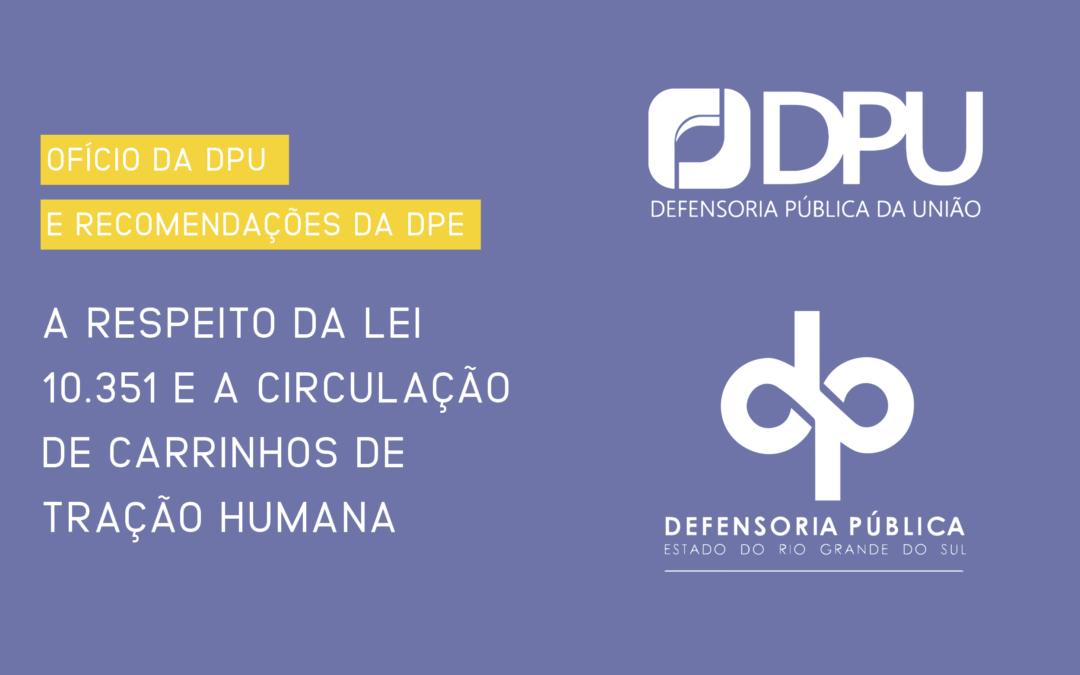 Ofício da DPU e Recomendações da DPE a respeito da Lei 10.531 – Carrinheiros